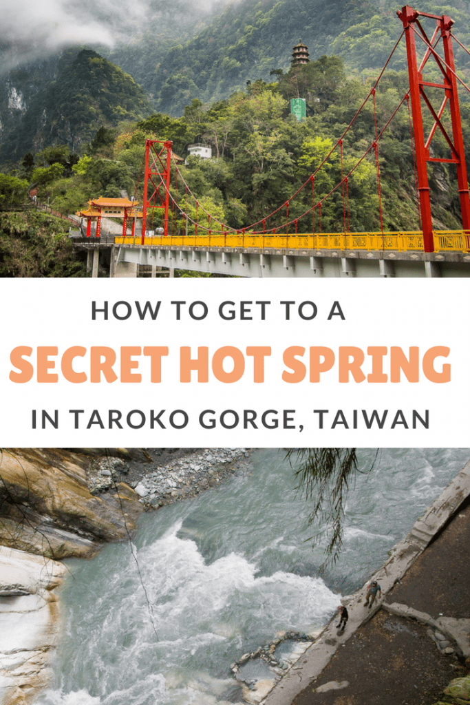 "Find out how to get to this secret hot spring in Taroko Gorge, the ""Grand Canyon of Taiwan"" #taiwan #tarokogorge #wenshanhotspring #hotspring"