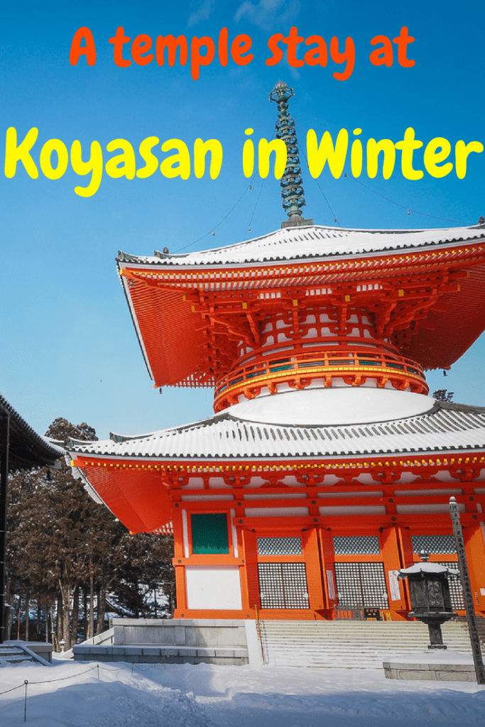 Thinking of doing a temple stay in Japan? Try Eko in Koyasan in winter! Japan in winter is a magical place #japan #koyasan #japanesetemple #japantemplestay #japaninwinter