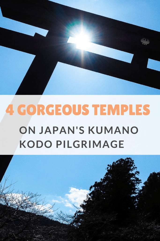 Check out these four gorgeous temples on the Kumano Kodo pilgrimage in Japan! #japan #kumanokodo #kumanosanzan
