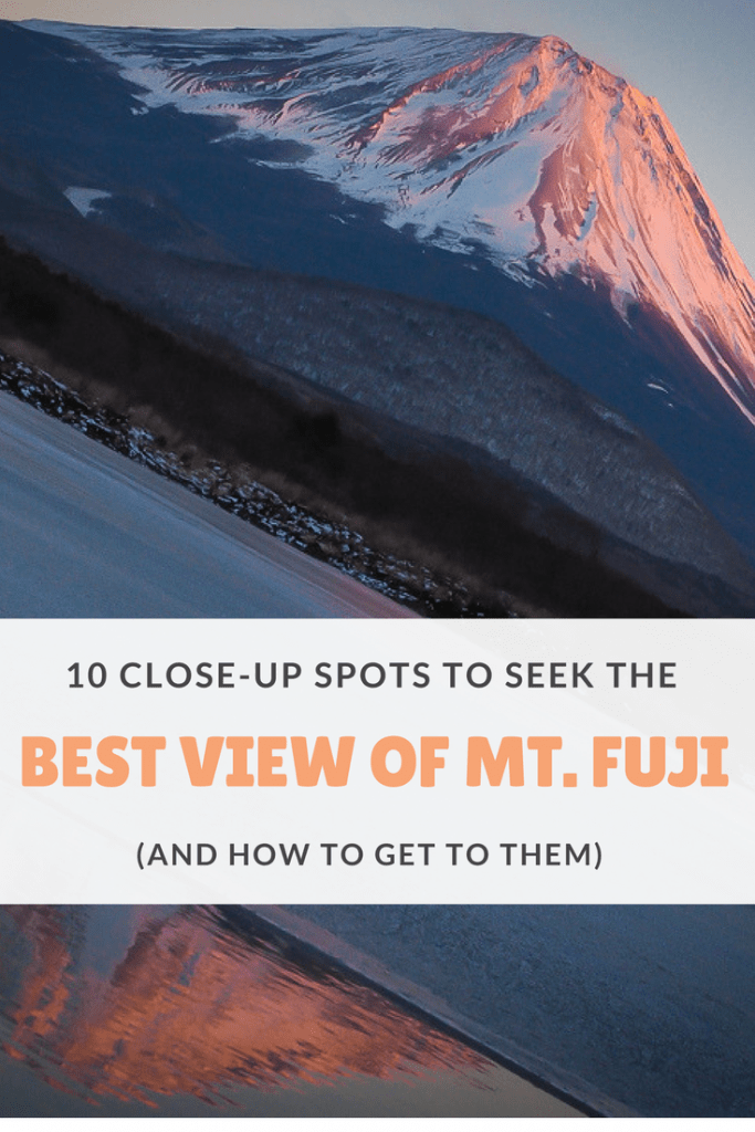 Discover the best places to see Mt. Fuji from close up, including how to find each of them! #mtfuji #mountfuji #japan #bestviewmtfuji