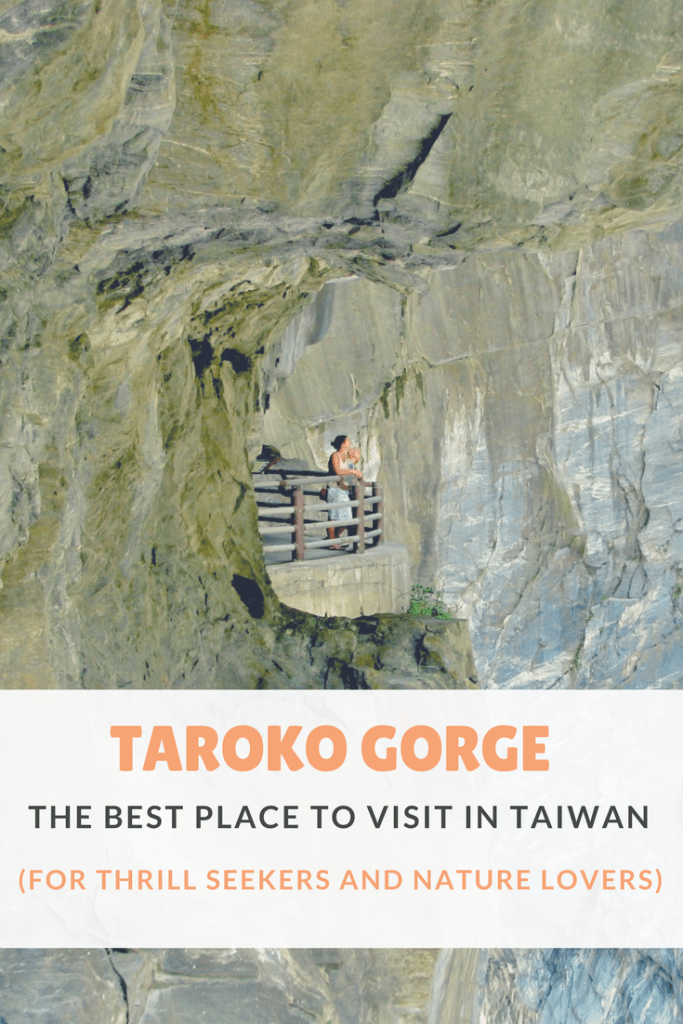 A complete guide to Taroko Gorge Taiwan, the best place to visit in Taiwan for nature lovers! #Taiwan #tarokogorge #hualien #tarokogorgetaiwan