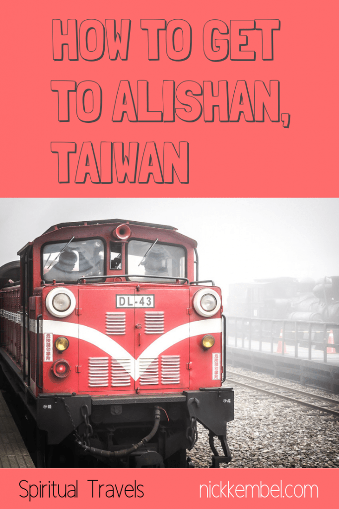 Find out how to get to Alishan from anywhere in Taiwan! #taiwan #alishan #gettingtoalishan #howtogettoalishan #alishanforestrailway