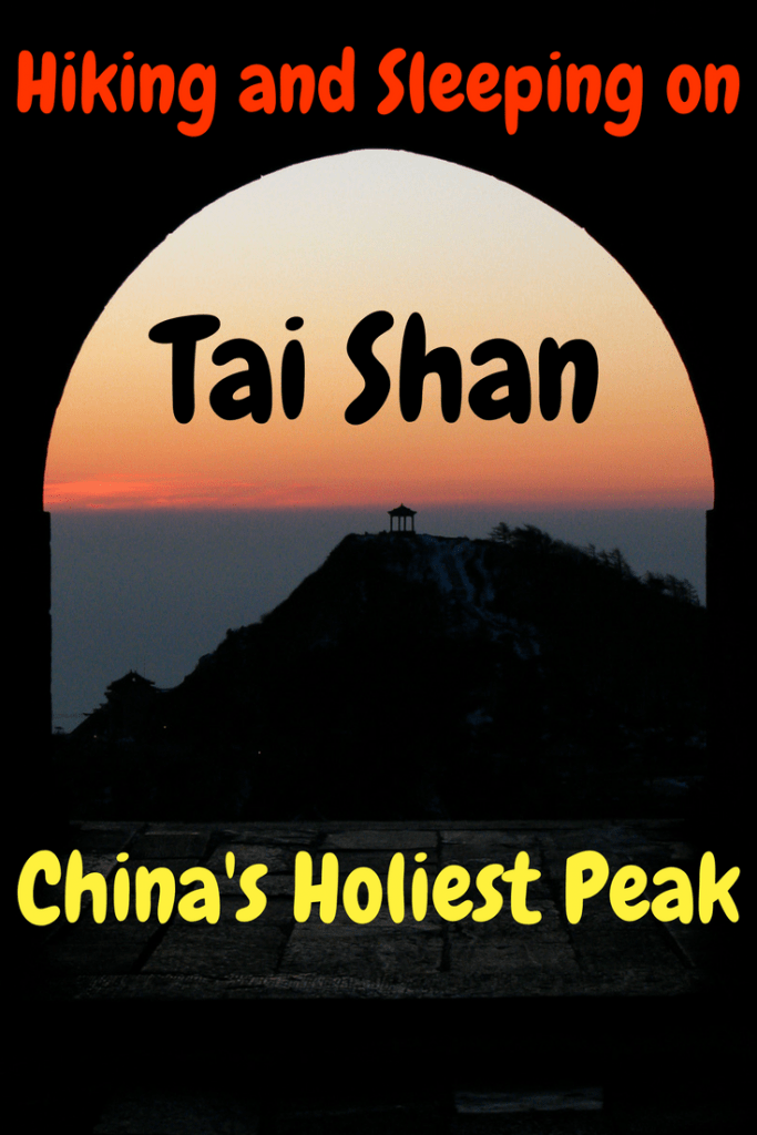 A guide to hiking Taishan China (Mount Tai Shandong China), including sleeping on the top #china #taishan #taimountain #mounttai #shandong #taian