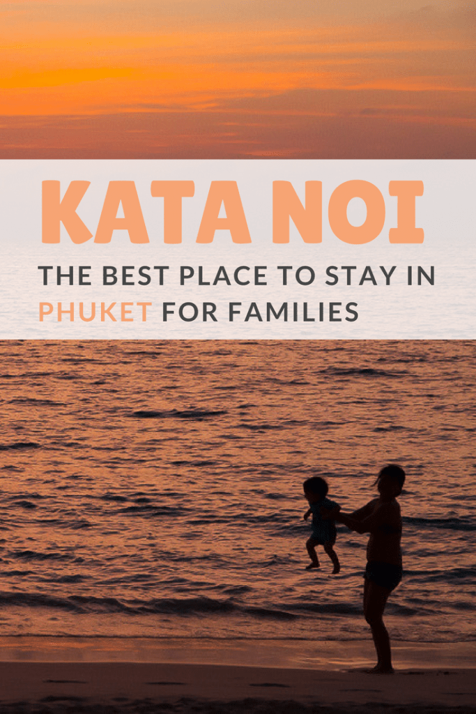 Looking for the best place to stay in Phuket for families? We think Kata Noi is the best family beach in Phuket, and Kata Noi Resort is the best family hotel in Phuket for those on a budget. #phuket #thailand #familyhotelphuket #travelingwithkids