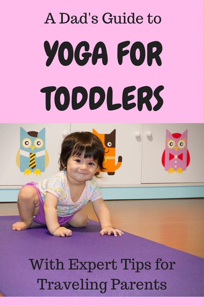 Learn great tips for yoga with toddlers, yoga with babies, yoga with kids, how to do yoga with toddlers #yogawithtoddlers #yogafortoddlers #yogawithbabies #yogawithkids #yogaforbabies #yogaforkids #yogafordads #childrensyoga #toddlersyoga