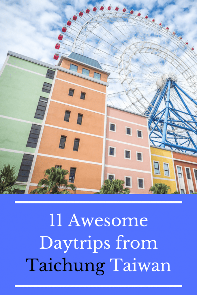 Looking for ideas for day trips from Taichung, Taiwan? Here are 11 Taichung day trip ideas! #taichung #taiwan #taichungdaytrips